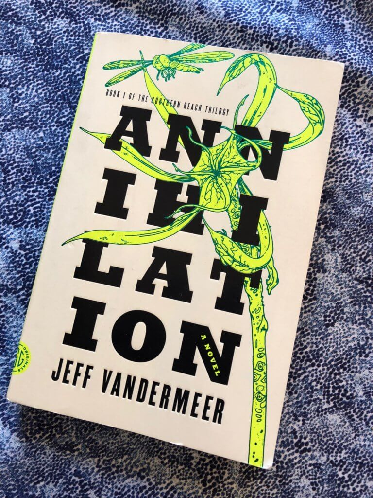 Book 1 of the Southern Reach Trilogy